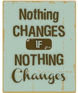 Nothing-changes-if-nothing-changes-252x300
