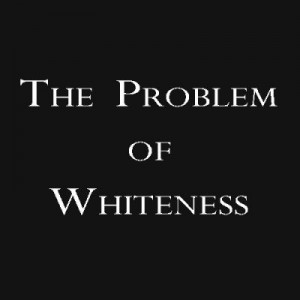 problem-of-whiteness